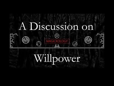 Willpower in Magick