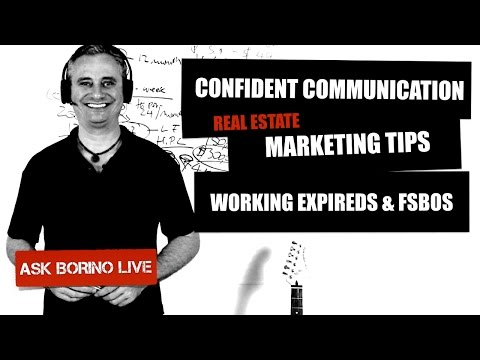 Real Estate Coaching Session: CONFIDENT COMMUNICATION, MARKETING TIPS, WORKING EXPIREDS AND FSBOs