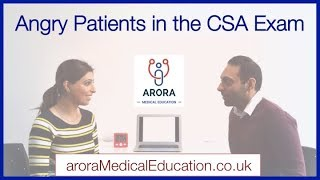 How to tackle ANGRY & FRUSTRATED Patients in the CSA Exam