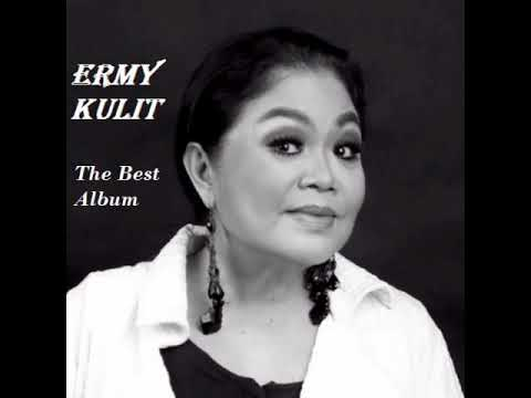 ERMY KULIT THE  BEST ALBUM (TEMBANG LAWAS INDONESIA)