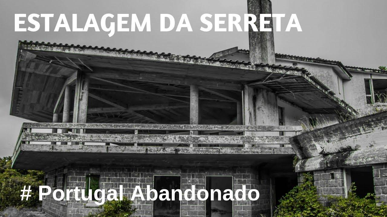 Portugal Abandonado - Estalagem da Serreta