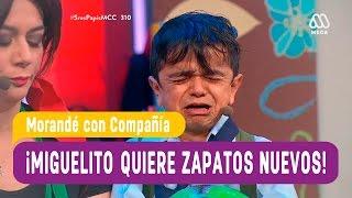 Miguelito quiere unos zapatos nuevos - Morandé con Compañía 2016