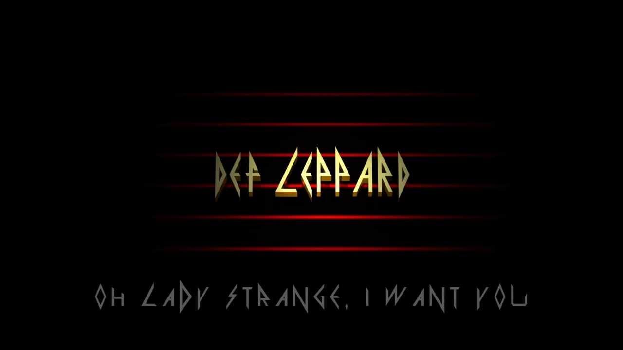 Def Leppard - Lady Strange Lyrics | MetroLyrics