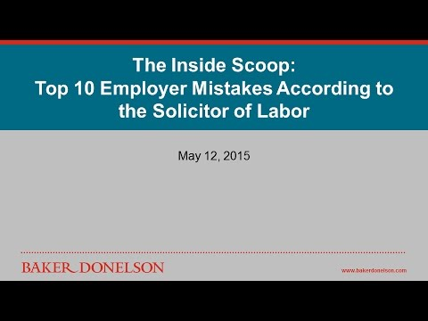 The Inside Scoop - Top 10 Employer Mistakes According to the Solicitor of Labor