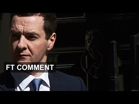 George Osborne - Tactics & Vision | FT Comment