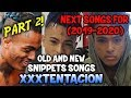 Download mp3 [PART 2/2] SNIPPETS OF NEXT SONGS OF XXXTENTACION (FOR 2019-2020) for free