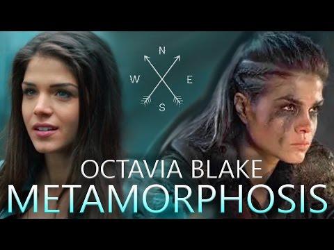 Octavia Blake   Metamorphosis (The 100)