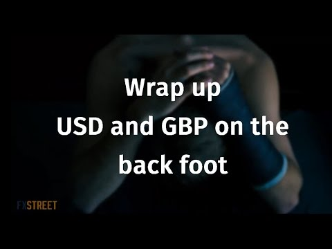 Wrap up: USD and GBP on the back foot