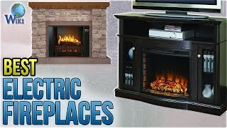 10 Best Electric Fireplaces 2018