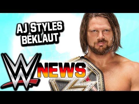 AJ Styles beklaut, Update zu Matt & Jeff Hardy | WWE NEWS 7/2017