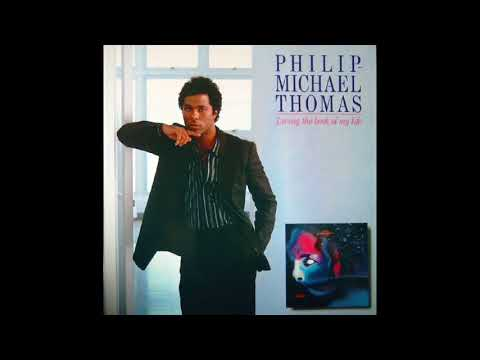 Philip-Michael Thomas - Livin' The Book Of My Life (1985) FULL ALBUM VINYL