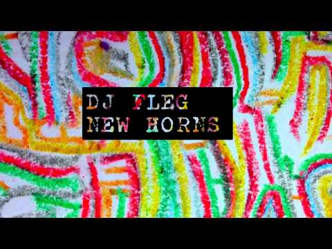 DJ Fleg - New Horns // Bboy Breaks