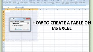 HOW TO CREATE A TABLE ON MS EXCEL