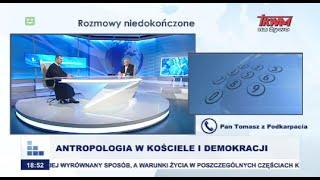 Rozmowy niedokończone: Antropologia w Kościele i demokracji cz.I