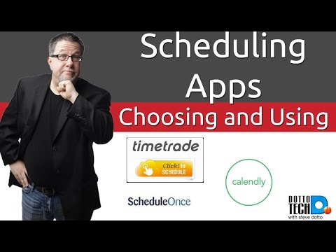 Scheduling and Appointment Apps - Choosing and Using