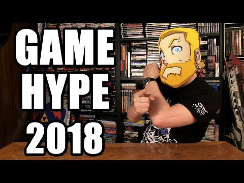 GAME HYPE 2018! - Happy Console Gamer