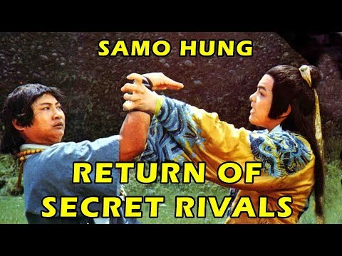 Wu Tang Collection : SAMO HUNG in RETURN OF SECRET RIVALS