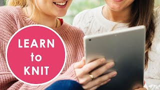 The Complete Learn To Knit Video Course For Beginners