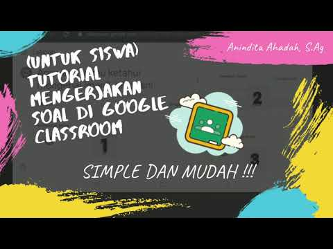 (untuk-siswa)-cara-mengerjakan-soal-di-google-classroom