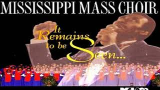 It Remains To Be Seen Mississippi Mass Choir, It Remains To Be Seen.mp3
