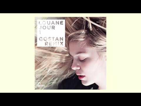 Louane Jour 1 (Gostan Remix)