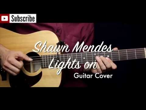 Lights On Guitar Chords - Shawn Mendes - Khmer Chords