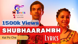 Shubharambh lyrics | Shubharambh Song | S2beats
