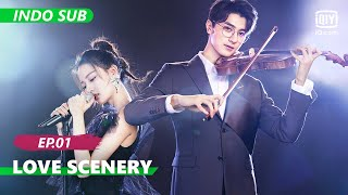 【FULL】Love Scenery Ep.1【INDO SUB】| iQiyi Indonesia