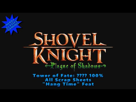 Shovel Knight: Plague of Shadows - Tower of Fate: ???? 100% &