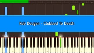 Rob Dougan - Clubbed To Death [Piano Tutorial] (Synthesia) Resimi
