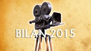 BILAN 2015 !