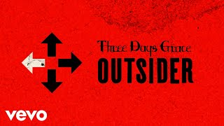 Three Days Grace - I Am An Outsider (Official Audio)