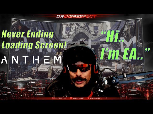 DrDisrespect ROASTS EA For Long Anthem Loading Screens!