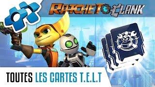 RATCHET & CLANK : TOUTES LES CARTES T.E.L.T