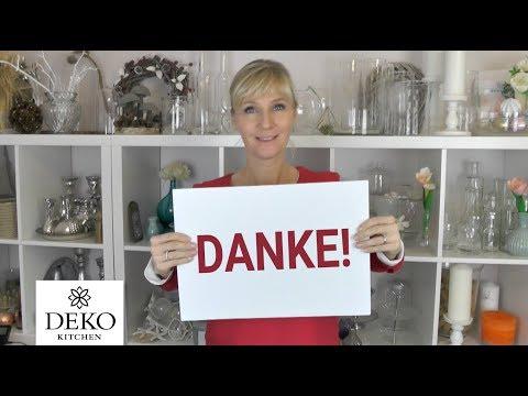 Großes Dankeschön, ein paar Neuigkeiten und ein bisschen Plauderei   Deko Kitchen