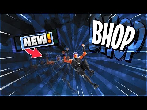 HOW TO BHOP IN FORTNITE BATTLE ROYALE | BRAND NEW OVER-POWERED BUNNY HOPPING STRATEGY