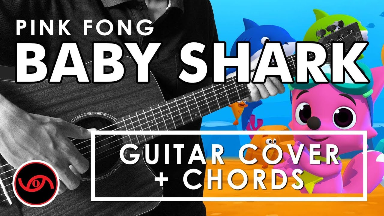 Baby Shark Pink Fong Cover With Chords Youtube