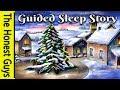 """""""Christmas Eve"""" A Guided Sleep Story Meditation (Sleep Talk-Down)"""