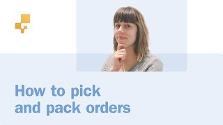 How to pick and pack orders | inFlow Inventory