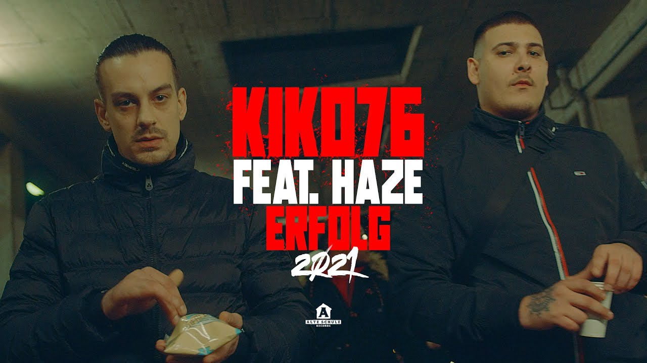 Download Kiko76 – ERFOLG 2021 feat. Haze (prod. by Ozett)