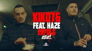 Kiko76 – ERFOLG 2021 feat. Haze (prod. by Ozett)