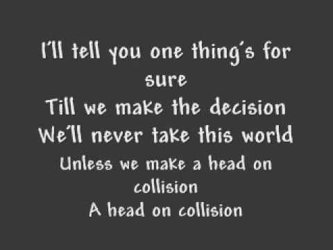 Head on Collision  Hawk Nelson with lyrics