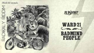 Ward 21 - Badmind People (Radikaly Riddim - Flash Hit Records)