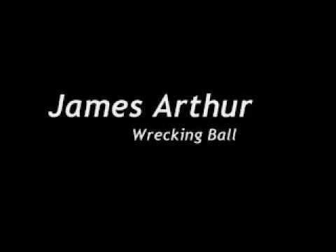 James Arthur - Wrecking Ball (Miley Cyrus Cover)(LYRICS ON SCREEN)