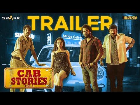 Cab Stories | Official Trailer | Spark World | Divi | Shrihan | Dhanraj | Giridhar |Premieres May 28