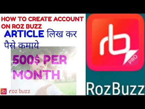 How to create account on ROZ BUZZ || Write article and earn 10,000 monthly