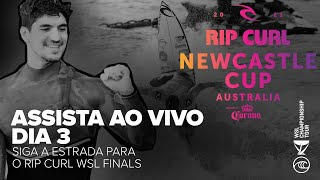ASSITA AO VIVO EM PORTUGUÊS The Rip Curl Newcastle Cup Dia 3!