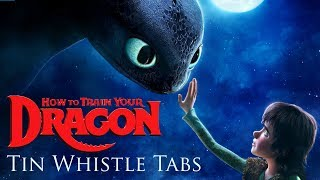 How To Train Your Dragon Theme - Tin Whistle Tabs/Notes Play Along Tutorial