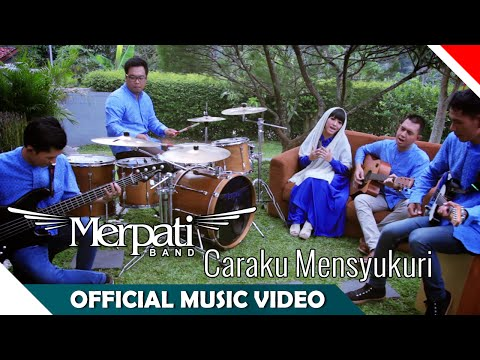Merpati Band - Caraku Mensyukuri - Official Music Video - NAGASWARA
