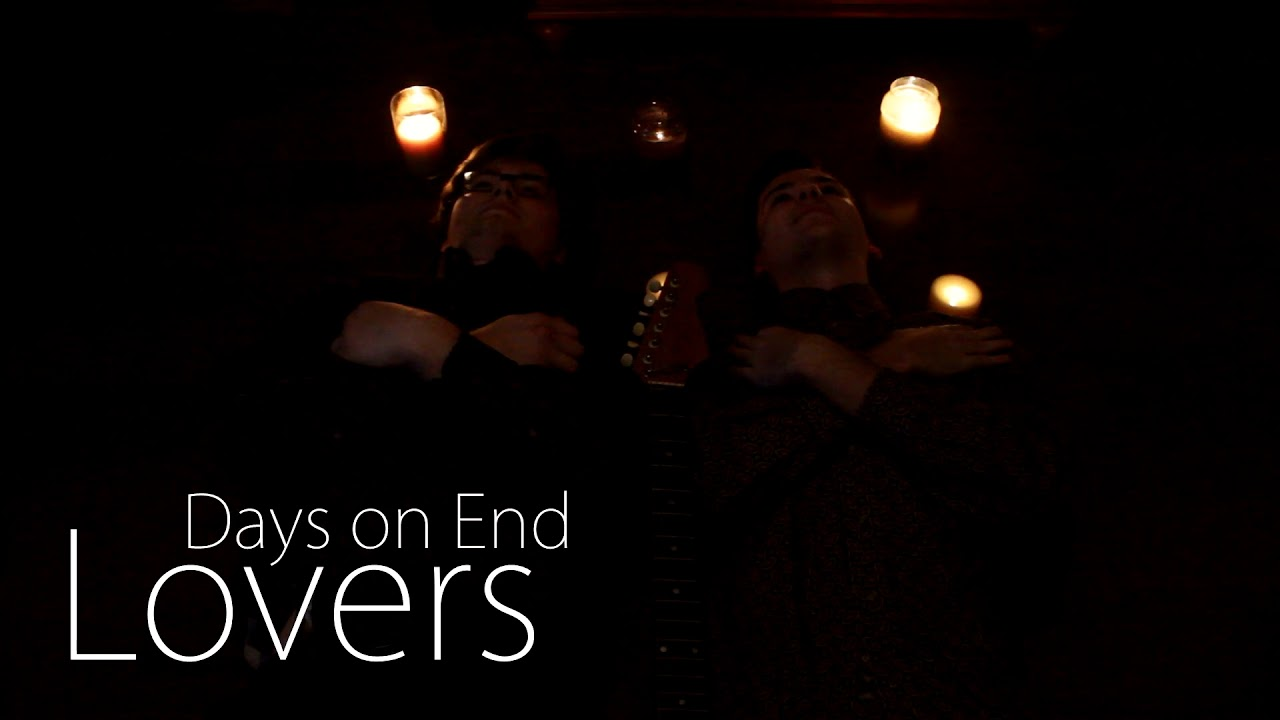 Days on End - Lovers